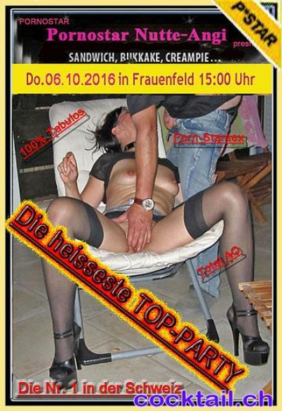 06.Oktober 2016 Gang Bang Party in Frauenfeld